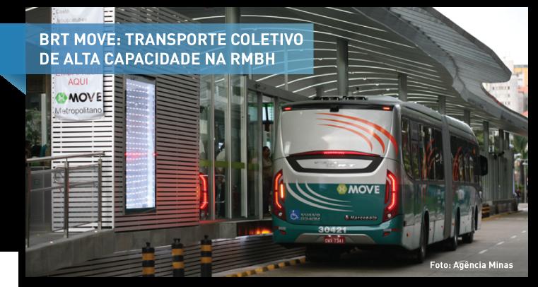 Primeira etapa do BRT Move Metropolitano em funcionamento