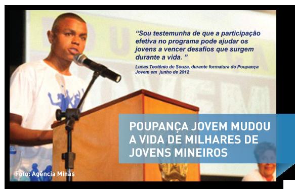 Poupança Jovem criou novas oportunidades para jovens mineiros